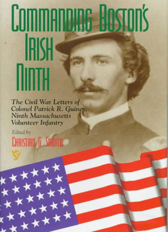 Civil War Author Interview: Christian G. Samito on Commanding Boston's Irish Ninth